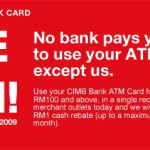 CIMB Pays You to Use Your ATM Card